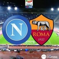 serie A Tim Napoli – Roma ore 20.30