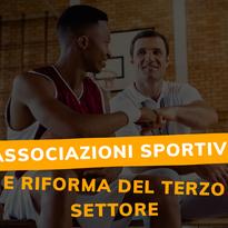 Associazioni Sportive e Riforma del Terzo Settore