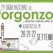 Sagra del Gorgonzola 2019 – 20/21/22 settembre